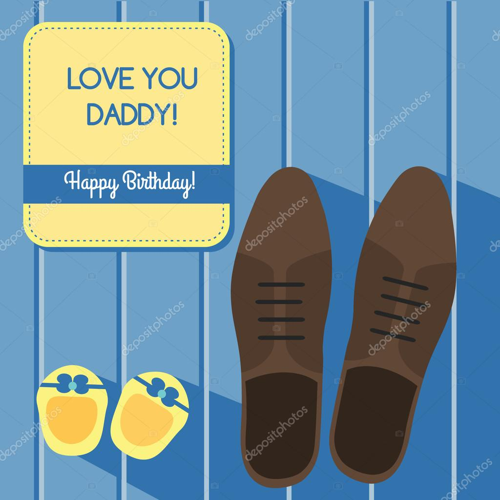 Happy Birthday For Father Greeting Card Design With Man Shoes And Baby Booties Vector