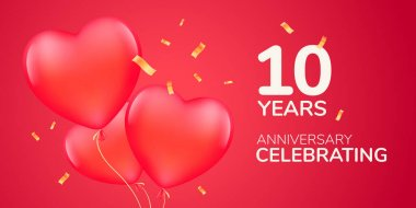10 years anniversary vector logo, icon. Template banner with 3d red air balloons for 10th anniversary marriage greeting card icon