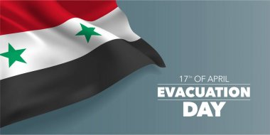Syria happy evacuation day greeting card, banner with template text vector illustration. Syrian memorial holiday 17th of April design element with three stripes icon