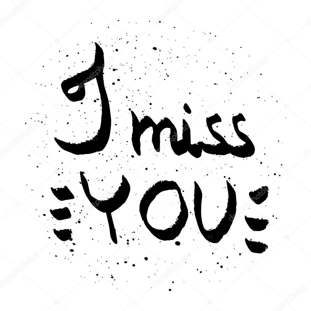 I Miss You Lettering Love Quote Black And White Vector