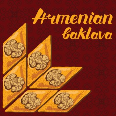 Baklava is the most popular dessert in Armenia, vector illustration of baklava with a traditional pattern. Food illustration for design, menu, cafe billboard. Handwritten lettering.
