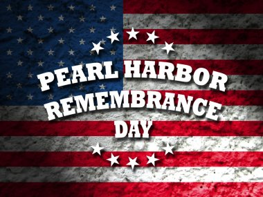 USA Pearl Harbor Remembrance Day card with american flag grunge style background