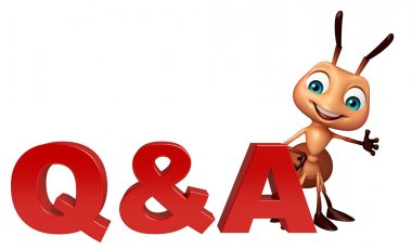 fun Ant cartoon character with Q & A sign