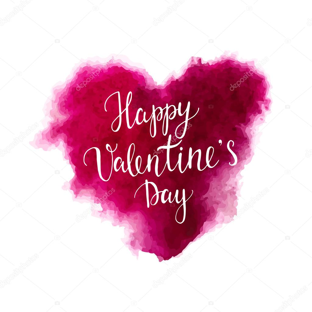 Valentines Day Lettering On A Watercolor Heart Stock Vector
