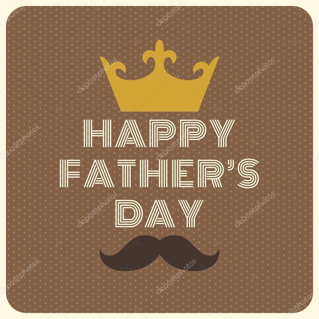 happy father s day vintage typographical with crown and mustache
