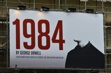 Advertising Robert Icek and Ducan MacMillan's theatrical adaptation of 1984
