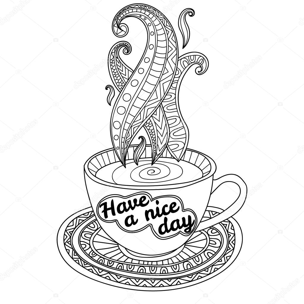 Vector coffee or tea cup with abstract ornaments and lettering Have a nice day.