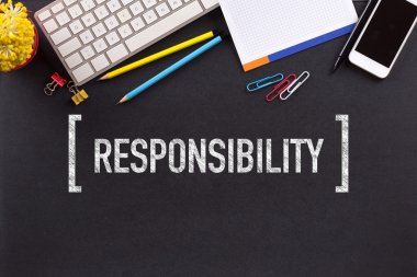 RESPONSIBILITY  text written
