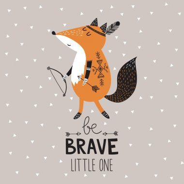 Be Brave  with fox