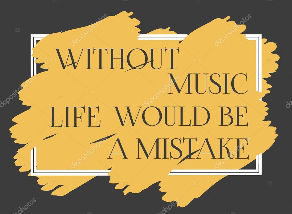Frase Motivacional Sobre Música Vetor De Stock 64samcorp