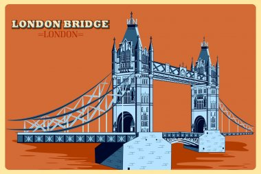 Vintage poster of London Bridge famous monument in United Kingdom
