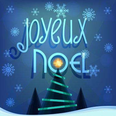 Christmas greeting in french Joyeux Noel