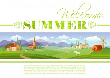 Idyllic farming landscape flayer design with text logo Welcome Summer and fields background in green. Villa houses, chirch, barn, mill, ships and country roads. Four seasons year calendar collection.
