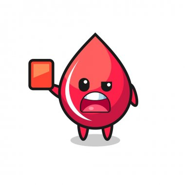blood drop cute mascot as referee giving a red card , cute style design for t shirt, sticker, logo element