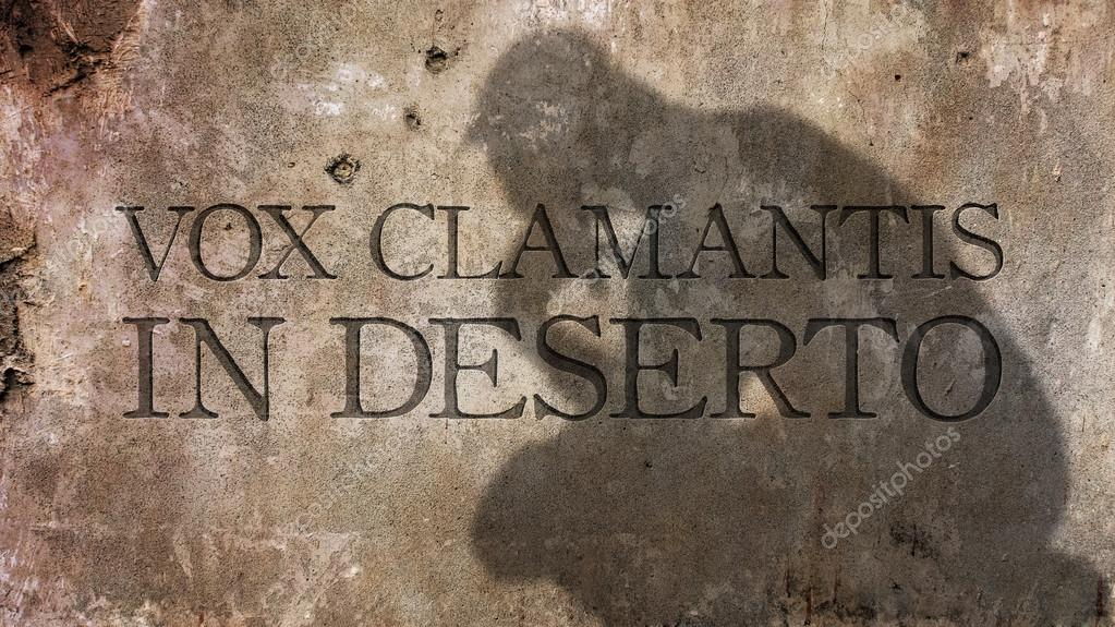 """vox clamantis in deserto"" Depositphotos_123622538-stock-photo-vox-clamantis-in-deserto-the"