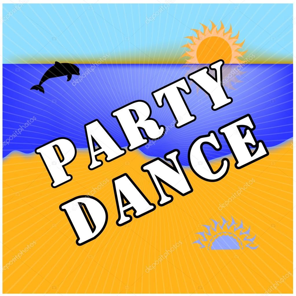 Dance party . Sun, Sea, Beach . Business cards, flyers, brochures ...