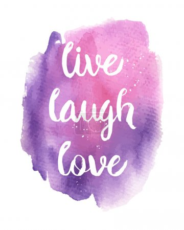 Live, Laugh, Love phrase