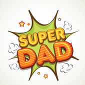 Vintage text Super Dad for Father's Day celebration