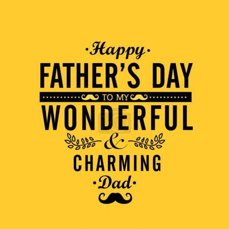 Greeting card design for Happy Father's Day.