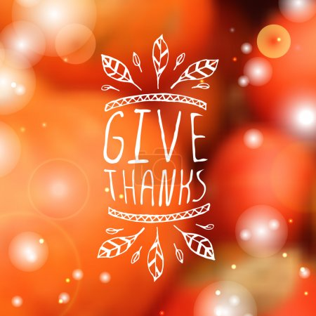 Illustration for Give thanks. Hand sketched graphic vector element with feathers and text on blurred background. Thanksgiving design - Royalty Free Image