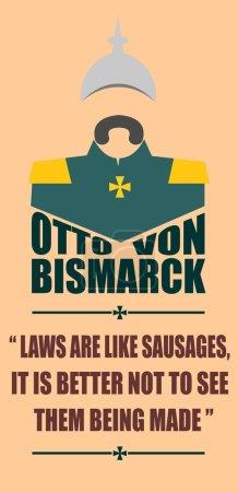 German infantryman during the first world war. Otto von Bismarck quote
