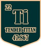 Tender titan text on shield sticker Image relative for gym and bodybuilding Remastered titan chemical element tag Chemistry in metaphor design Speech bubble design
