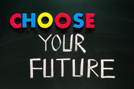 Photo for Choose your future concept, colorful words on blackboard - Royalty Free Image