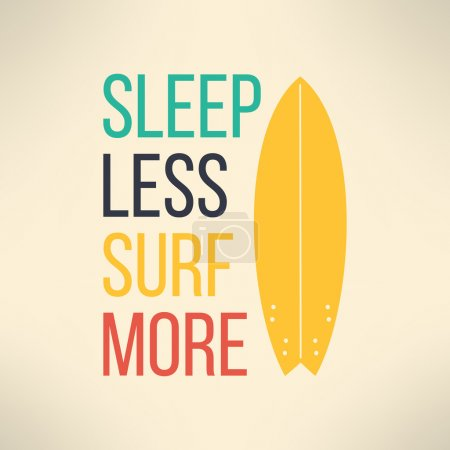 Photo for Vector surf typography sleep less surf more. T-shirt surfboard graphic design. Inspirational sports background - Royalty Free Image