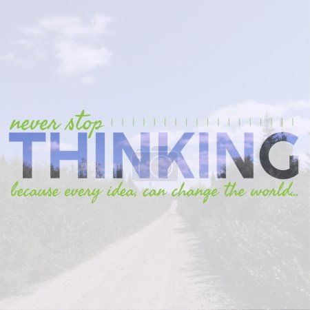 Inspirational Typographic Quote - Thinking