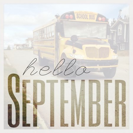 Photo for Inspirational Typographic Quote - Hello September - Royalty Free Image
