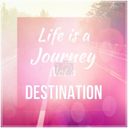 Photo for Inspirational Typographic Quote - Life is a Journey and a destin - Royalty Free Image