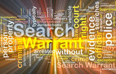 Search warrant background concept wordcloud glowing
