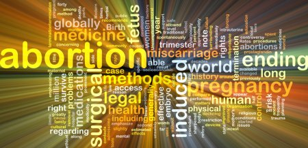 Abortion wordcloud concept illustration glowing