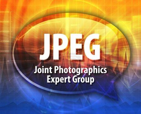 Photo pour Bulle vocale illustration de l'acronyme de technologie de l'information abréviation définition du terme JPEG Joint Photographics Expert Group - image libre de droit