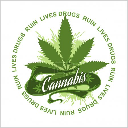 Illustration for Marijuana logo - cannabis for medical use. Drugs Ruin Lives - Royalty Free Image