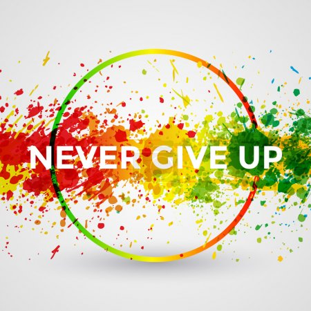 Illustration for Never Give Up. Motivation bright Paint Splashes vector Watercolor Poster. Inspiration text. Quote Typographic Poster Template. Vector Design Illustration - Royalty Free Image