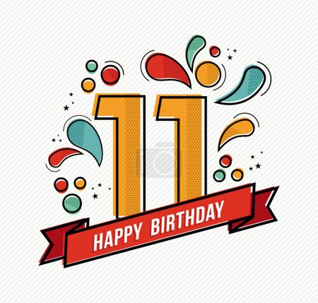 Happy birthday number 11, greeting card for eleven...