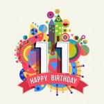 Happy Birthday eleven 11 year, fun celebration gre...