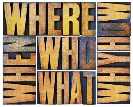 Photo pour Qui, quoi, comment, pourquoi, où, quand, questions - remue-méninges ou décision prise concept - un collage d'isolé mots en bois typographie grunge vintage tapez blocs - image libre de droit