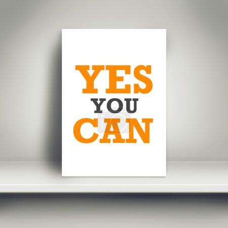 Photo pour Oui, vous pouvez Affiche de motivation sur étagère blanche dans la chambre . - image libre de droit