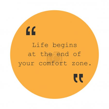 Life Begins at the End of Your Comfort Zone - Inspirational Quote, Slogan, Saying - Success Concept, Banner Design on Orange Background