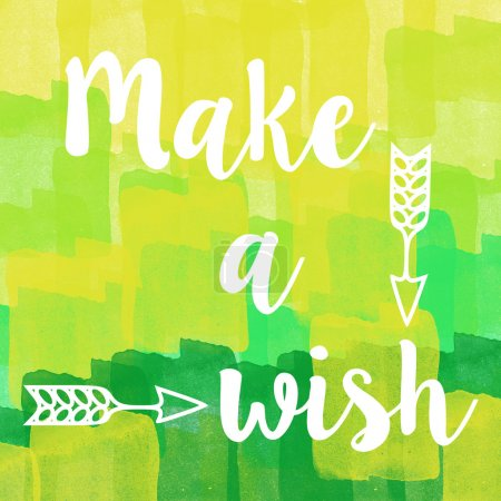Photo for Make a wish quote on abstract green brush stroke background. - Royalty Free Image