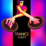 Постер, плакат: Trance party poster