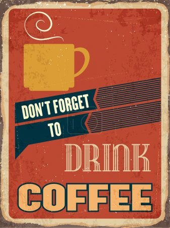 "Retro metal sign "" Drink coffee"""