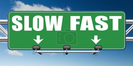 Fast or slow pace