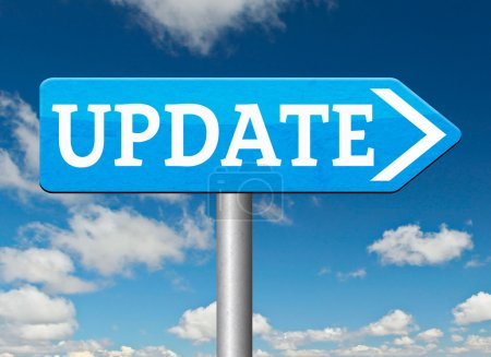 Photo pour Update  sign. updating software now and here to the latest newest version or new edition - image libre de droit