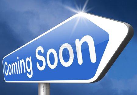 Photo pour À venir bientôt nouvelle version du produit prochaine promotion et annoncer la saison prochaine ou la semaine prochaine nouvelle attraction à venir ou même - image libre de droit