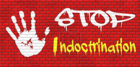 No indoctrination,  stop brainwash