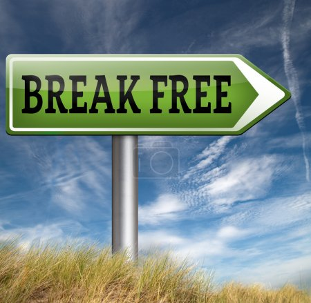 Break free road sign