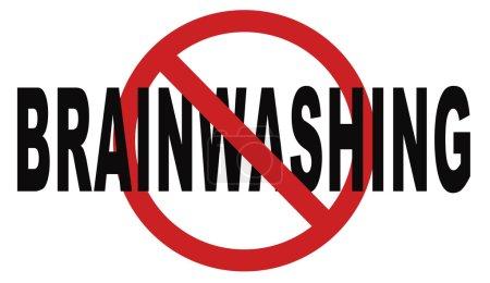 Stop brainwashing no indoctrination sign